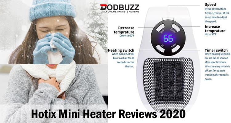 Hotix Mini Heater Reviews 2020