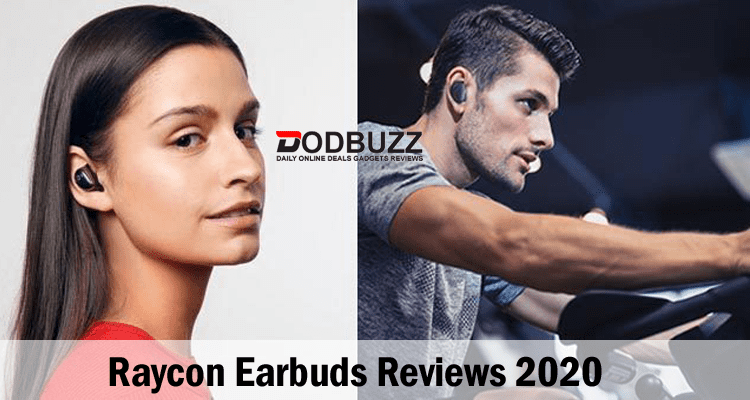 Raycon Earbuds Reviews 2020