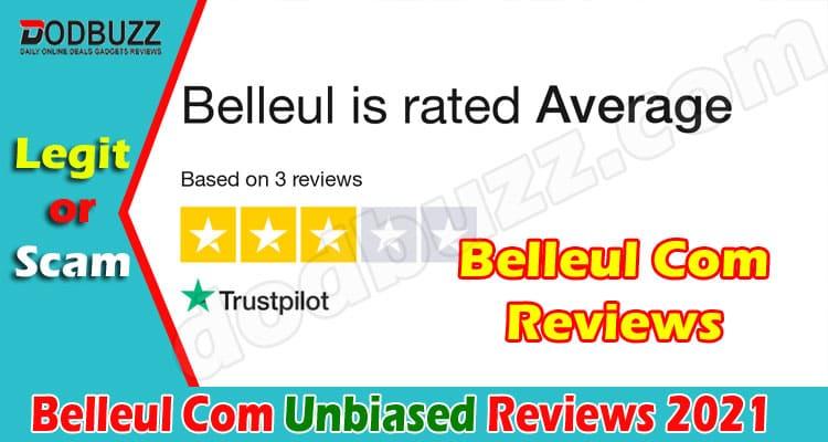 Belleul Com Reviews [2020] Is It A Legit Online Store