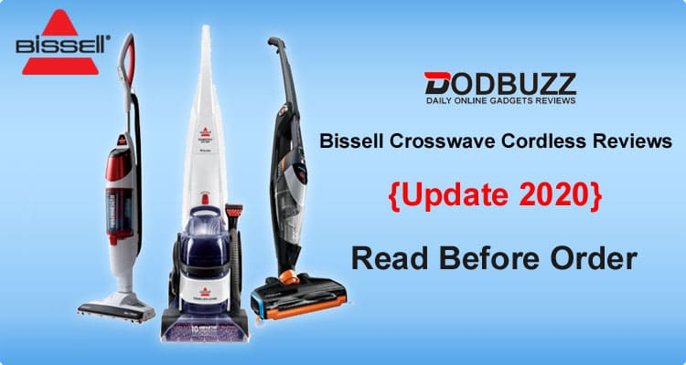 Bissell Crosswave Cordless Reviews 2020
