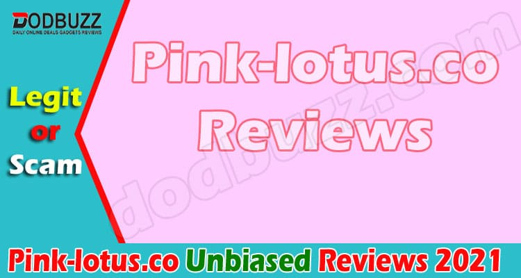 Pink-lotus.co Reviews 2020 - Is It Legit Store Or Scam