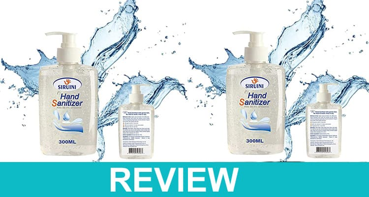 Siruini Hand Sanitizer Review Dodbuzz