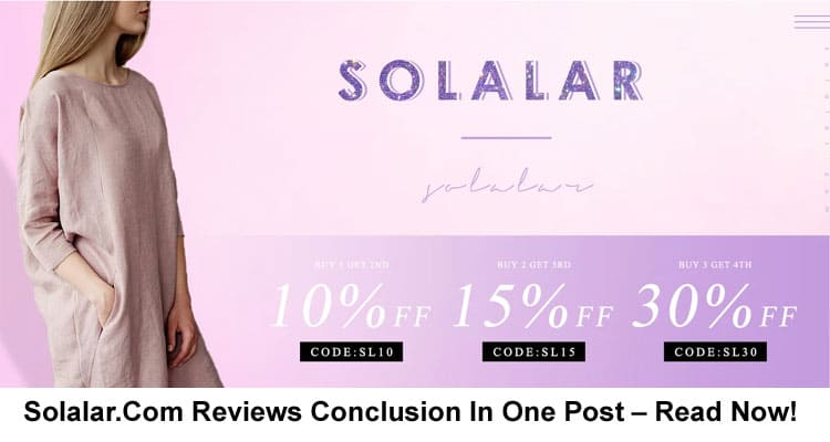 Solalar.Com Reviews Conclusion In One Post – Read Now!