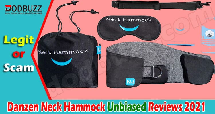 Danzen Neck Hammock Reviews – Read it Before You Buy!