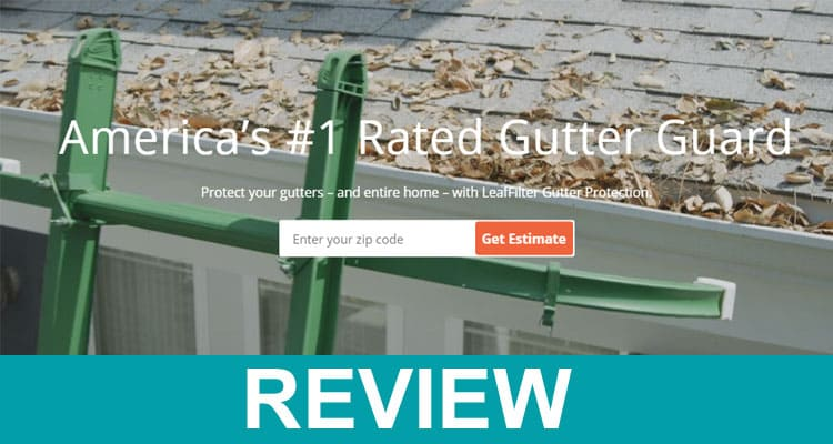 Get Leaffilter. com Reviews 2020
