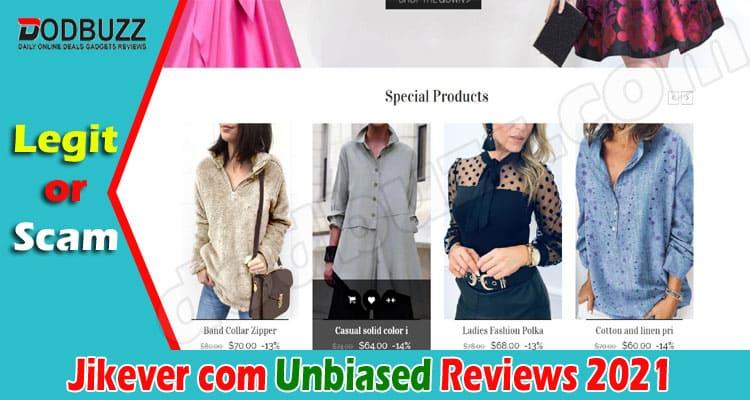 Jikever com Reviews - Reasons Why You Shouldn't Shop