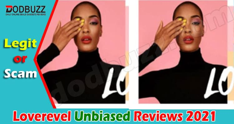 Loverevel Reviews [April] – Read Before Making Any Order