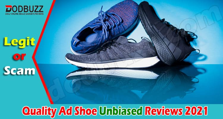 Quality Ad Shoe Review [2020] Is It Scam or Not