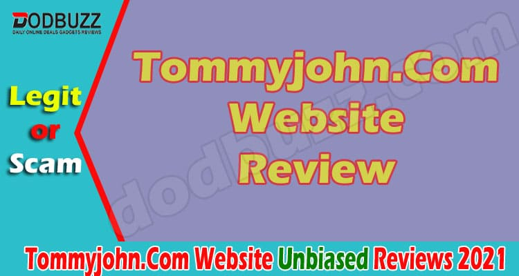 Tommyjohn.Com Website Review [April] – Read It First!