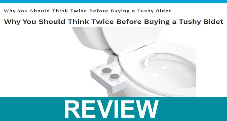 Tushy Portable Bidet Reviews 2020