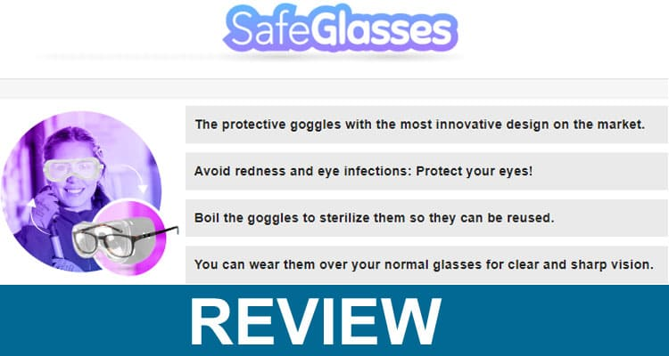Safeglasses Review 2020