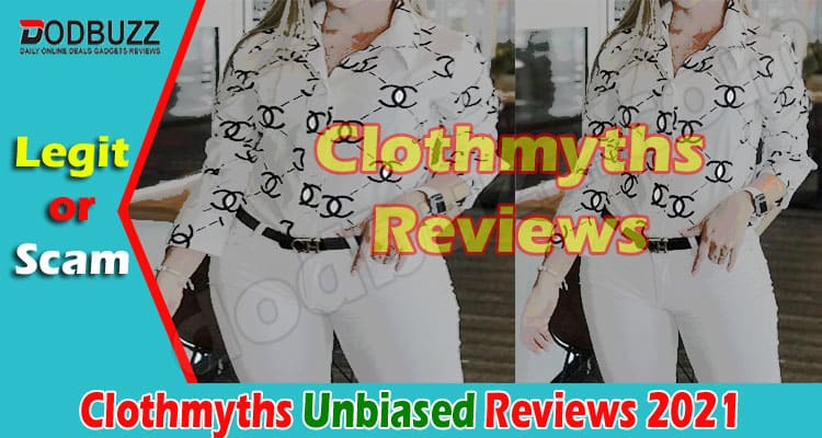 Clothmyths Reviews [June] – Pros & Cons of Shopping Here