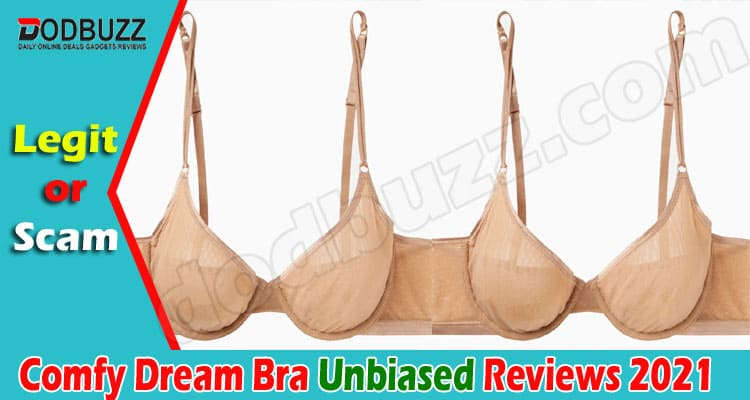 Comfy Dream Bra Reviews {May} Read Before Shopping!2021.