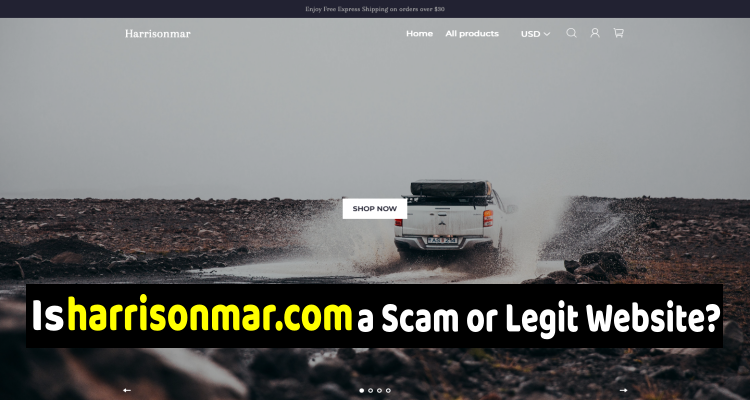 Harrisonmar com Reviews (May) 2020 | Is it a Scam or Legit Website? | Scam Advisor Reports