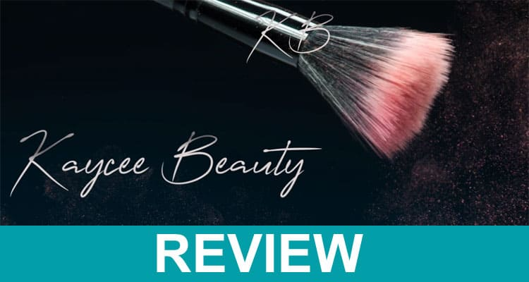 Kaycee Beauty Brushes Reviews 2020