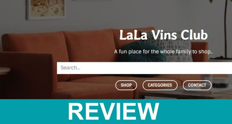 Lala Vins Reviews 2020