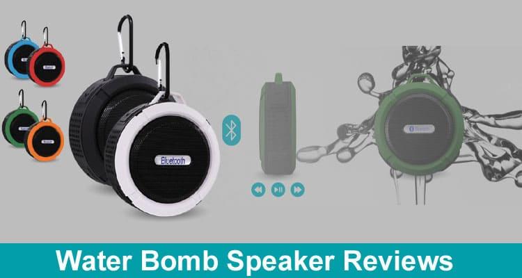 Water Bomb Speaker Reviews 2020