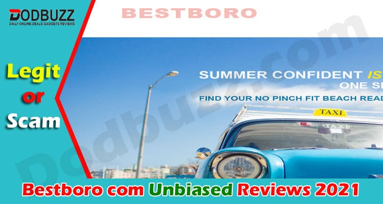 Bestboro com Reviews [June] A Possible Scam Site or Not
