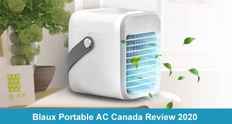 Blaux Portable AC Canada Review 2020