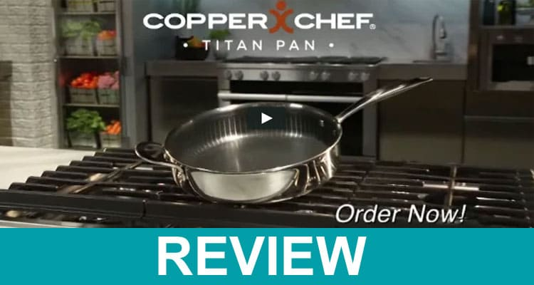 Copper Chef Titan Pan Reviews 2020