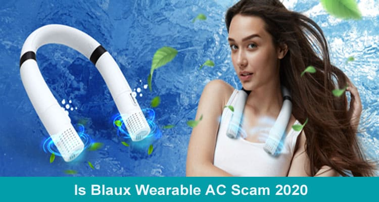 Is Blaux Wearable AC Scam 2020