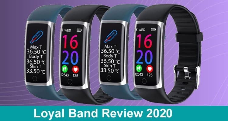 Loyal Band Review 2020