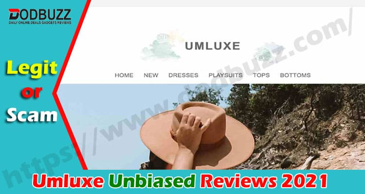 Umluxe Reviews [June 2020] Is it a Scam or Legit