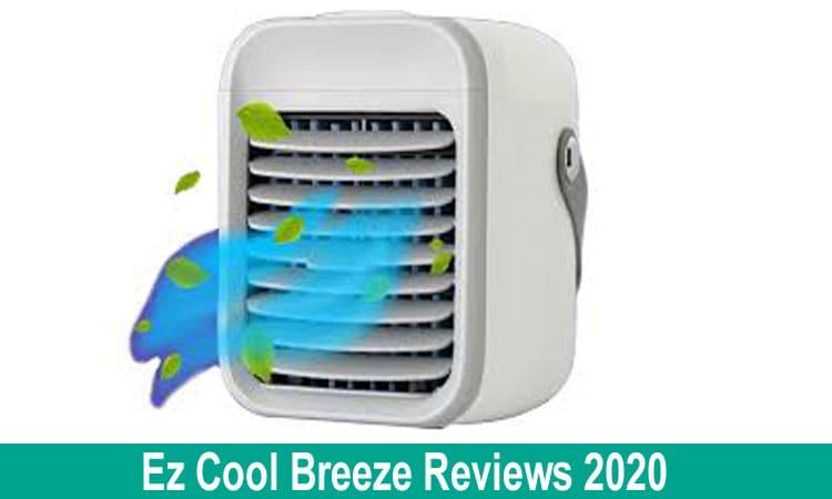Ez Cool Breeze Review 2020