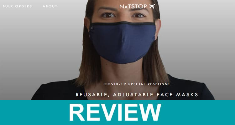 Nxtstop Face Mask Reviews 2020