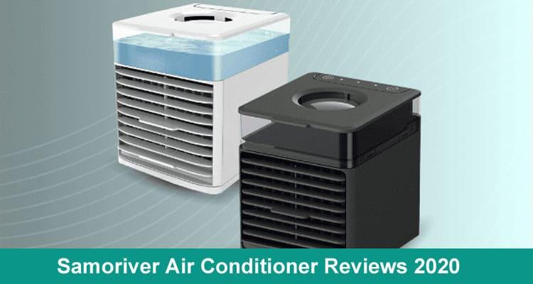Samoriver Air Conditioner Reviews 2020
