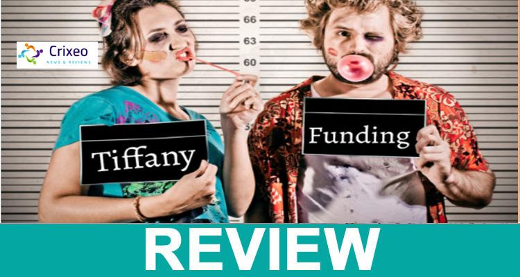 Tiffany Funding Scam legit
