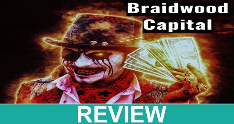 Braidwood-Capital-Review