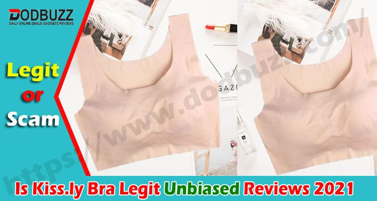 Is Kiss.ly Bra Legit {Sept 2020} Read The Review Today!