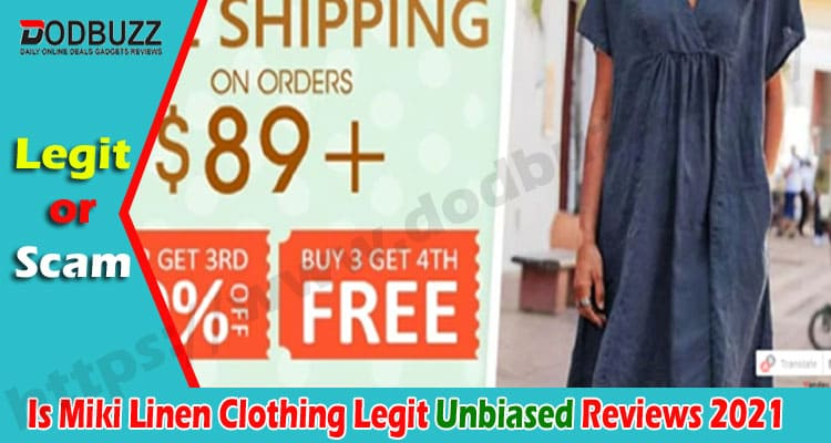Is Miki Linen Clothing Legit {August} Find Out Reviews