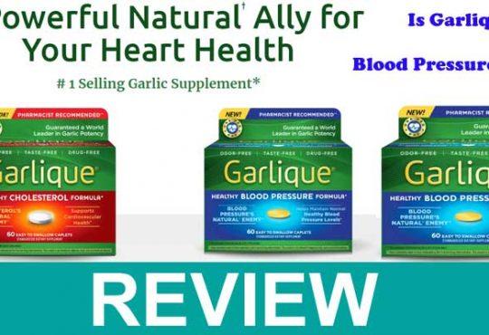 Garlique Blood Pressure Reviews