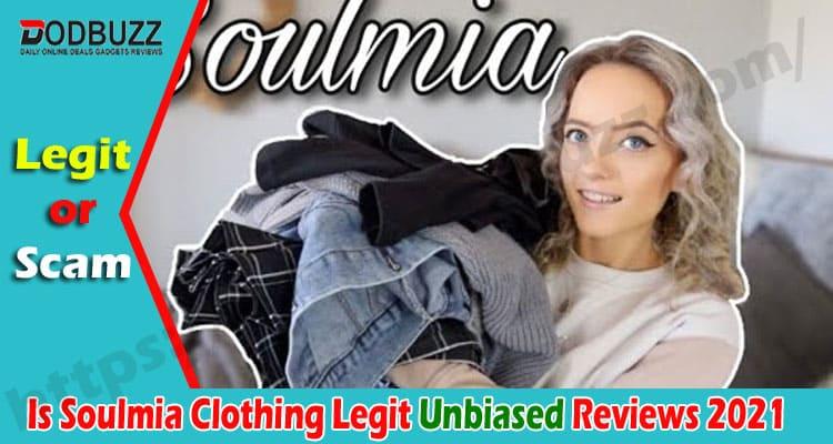 Is Soulmia Clothing Legit {April 2021} Find Out True Reviews