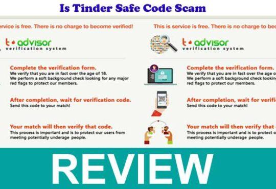 Is Tinder Safe Code Scam