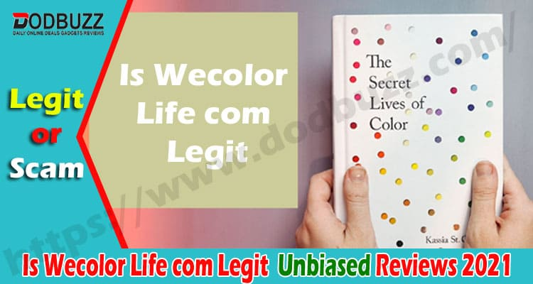 Is Wecolor Life com Legit {Sep} Read The Review Today!