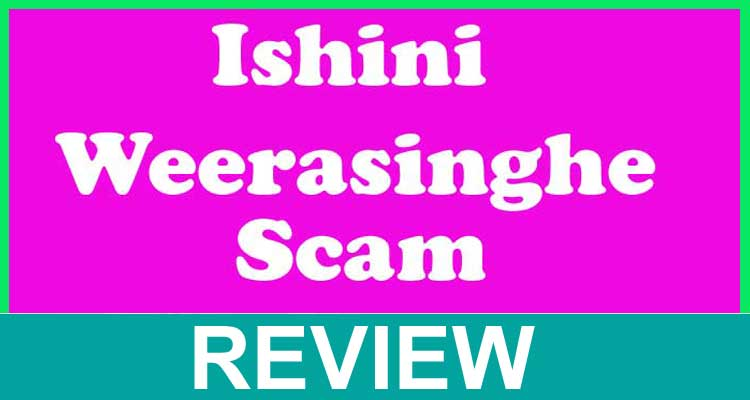 Ishini Weerasinghe Review