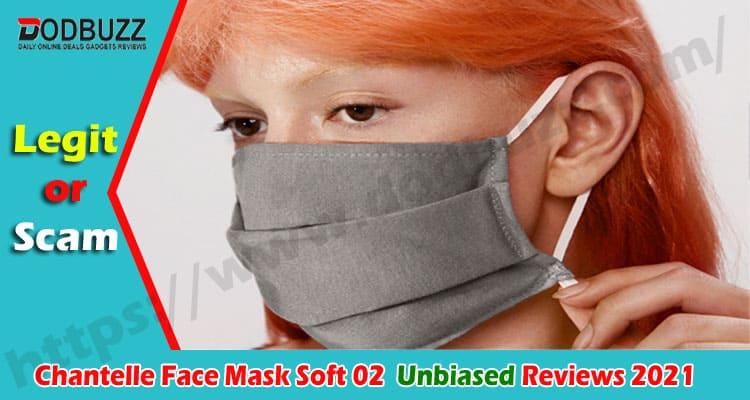 Chantelle Face Mask Soft 02 {Nov} Is It Useful & Legit