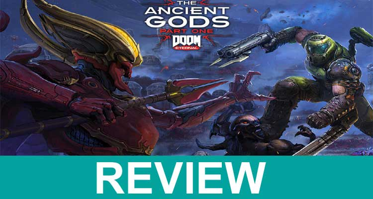 Doom Ancient Gods Review 2020