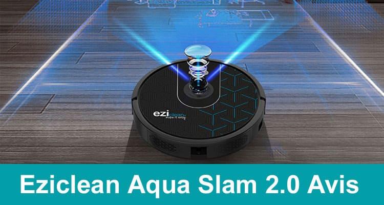 Eziclean Aqua Slam 2.0 Avis 2020