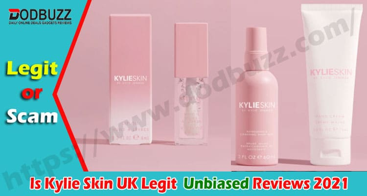 Is Kylie Skin UK Legit {Oct} Read Reviews Before Order
