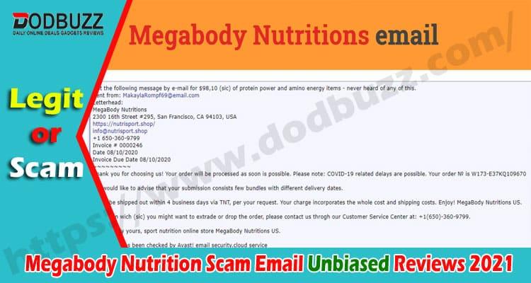 Megabody Nutrition Scam Email (Dec 2020) Explore.2021
