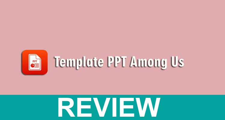 Template Ppt Among Us Review 2020