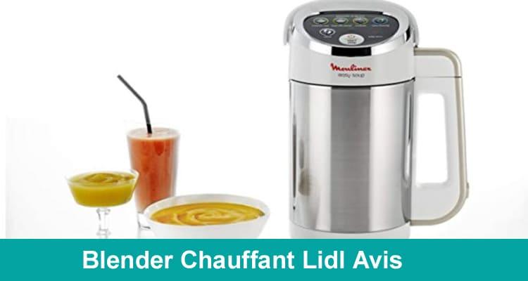 Blender Chauffant Lidl Avis 2020