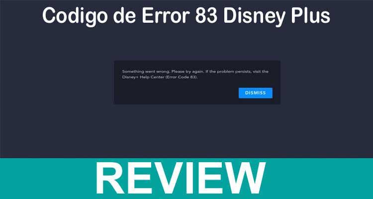 Codigo de Error 83 Disney Plus