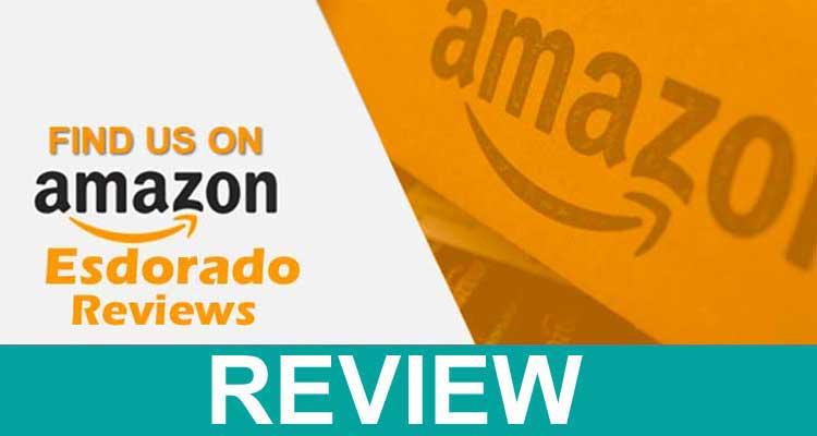 Esdorado Reviews 2020