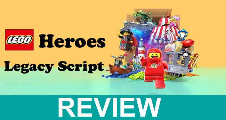 Heroes Legacy Script 2020
