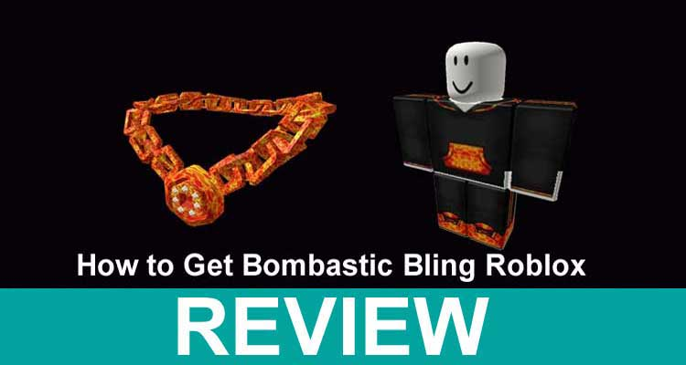 How to Get Bombastic Bling Roblox 2020